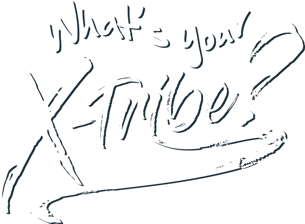What's Your X-Tribe?